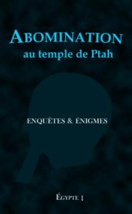 Un ebook d'enquêtes et d'énigmes pour une immersion dans l'Histoire de l'Egypte.
